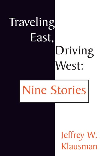 traveling-east-driving-west-nine-stories-english-edition