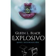 Explosivo (Serie Destrucción nº 1)