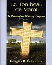 Le Ton beau de Marot by Douglas R. Hofstadter (1997-05-03)
