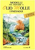 eBook Gratis da Scaricare Modelli per dipingere ad olio molle i paesaggi (PDF,EPUB,MOBI) Online Italiano