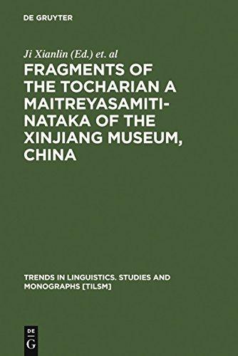 Fragments of the Tocharian A Maitreyasamiti-Nataka of the Xinjiang Museum, China (Trends in Linguistics. Studies and Monographs [TiLSM] Book 113) (English Edition)