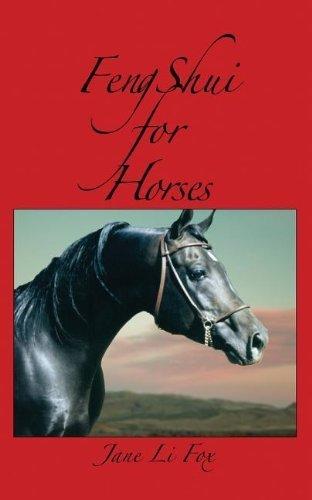 Feng Shui for Horses by Fox, Jane Li (2012) Paperback