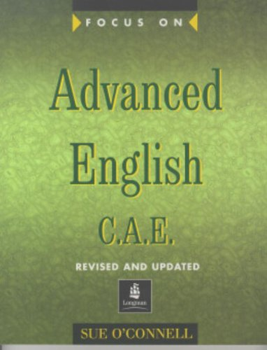 Focus on Advanced English C.A.E. Teachers Book New Edition: C.A.E.for the Revised Exam