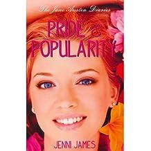 { PRIDE & POPULARITY (JANE AUSTEN DIARIES) } By James, Jenni ( Author ) [ Aug - 2011 ] [ Paperback ]