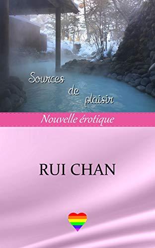 Sources de plaisir par [Chan, Rui]