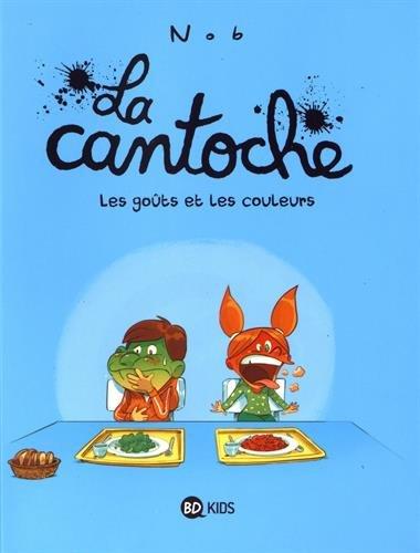 La cantoche (2) : Les goûts et les couleurs