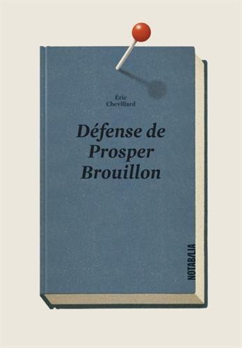 DFENSE DE PROSPER BROUILLON