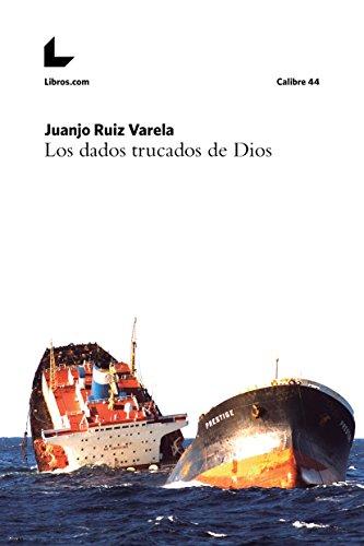 Los dados trucados de Dios (Calibre 44) por Juanjo Ruiz Varela