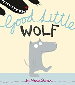 Good Little Wolf by [Shireen, Nadia]