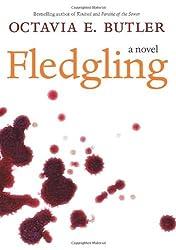 Fledgling: A Novel by Octavia E. Butler (2005-09-08)