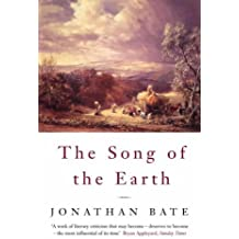 The Song of the Earth by Jonathan Bate (2001-04-06)