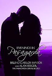 Evenings In Pasagarda (The Pasagarda Series Book 1)