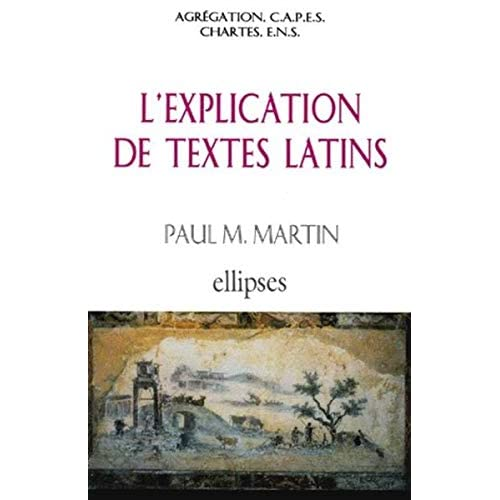 L'explication de textes latins