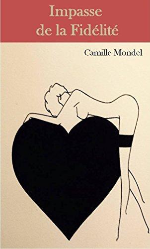 Impasse de la Fidélité de Camille Mondel