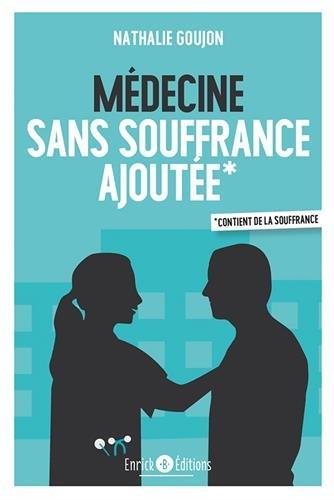Médecine sans souffrance ajoutée par Nathalie Goujon