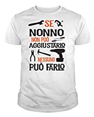 Idea Regalo - IDEAMAGLIETTA NO0001 T-Shirt Uomo Se Nonno Non può aggiustarlo Nessuno può Farlo Festa del Papa' (L, Bianco)