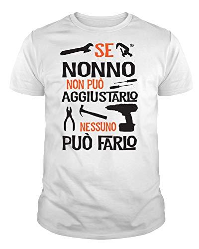 Ideamaglietta no0001 t-shirt uomo se nonno non può aggiustarlo nessuno può farlo festa del papa' (xxl, bianco)