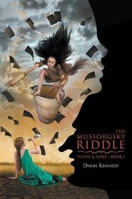 [The Mussorgsky Riddle] (By (author) Darin Kennedy) [published: January, 2015]