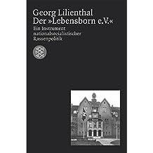Der ' Lebensborn e.V.'.