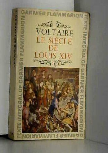 Voltaire. Le Siècle de Louis XIV. Chronologie et préface par Antoine Adam Tome second. par Voltaire