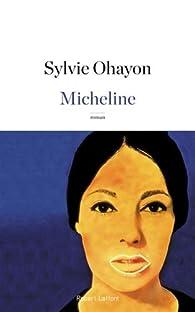 Micheline par Sylvie Ohayon