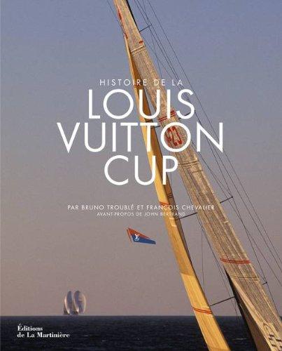 Histoire de la Louis Vuitton Cup par Francois Chevalier