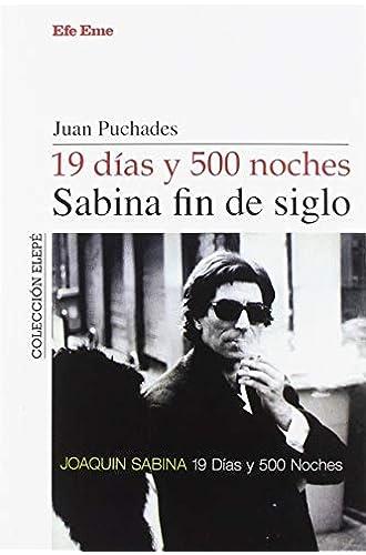 19 días y 500 noches, Sabina fin de siglo