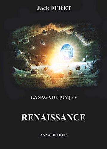 La saga de Om, Tome 5 : Renaissance par From Annaeditions