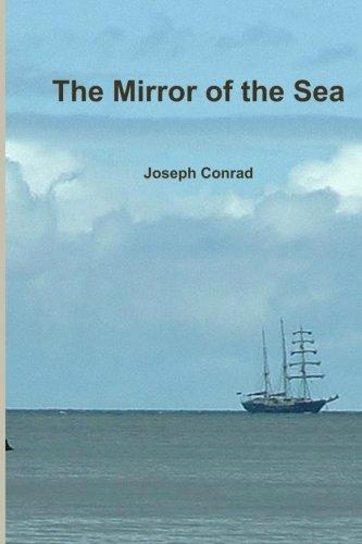 The Mirror of the Sea por Joseph Conrad