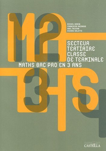 Maths en Bac Pro Terminale tertiaire de Michel Babin (1 mai 2011) Broché