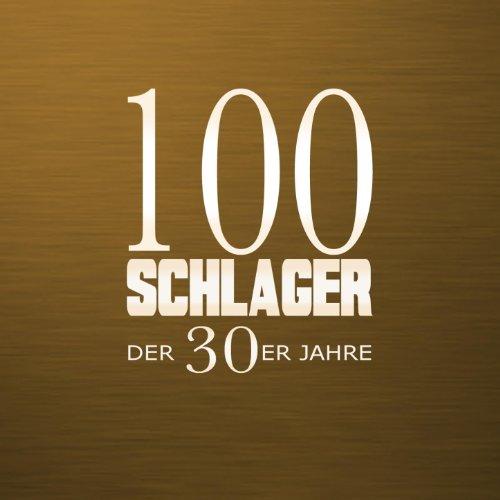 100 Schlager der 30er Jahre