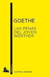 Las penas del joven Werther par Johann Wolfgang von Goethe