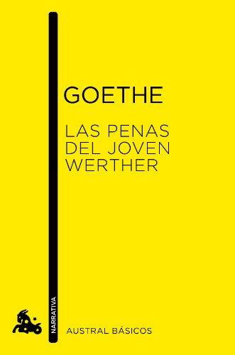 Las penas del joven Werther (Austral Básicos) por Johann Wolfgang von Goethe