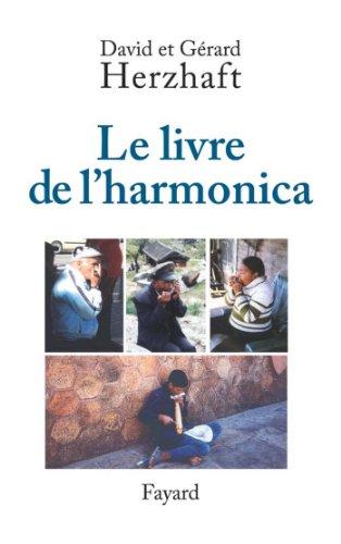 Le livre de l'harmonica (Musique) par Gérard Herzhaft