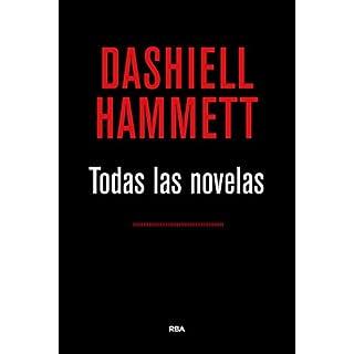 Todas las novelas (OMNIBUS) (Spanish Edition)