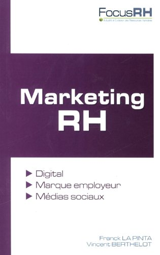 Marketing RH par Franck La Pinta, Vincent Berthelot