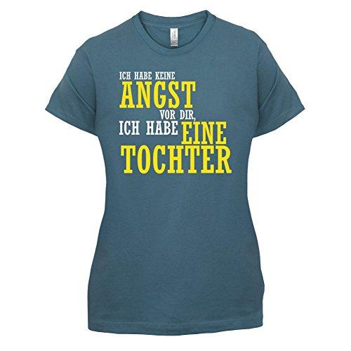 ICH FÜRCHTE MICH NICHT VOR DIR, ICH HABE EINE TOCHTER - Damen T-Shirt - 14 Farben Indigoblau