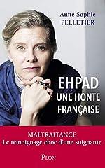 EHPAD, une honte française de Anne-Sophie PELLETIER