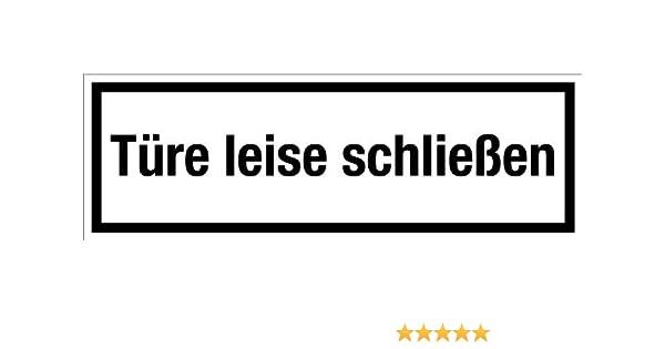 Gewerbe- in verschiedenen Gr/ö/ßen erh/ältlich und Gastronomieschild T/üre leise schlie/ßen aus selbstklebender Folie
