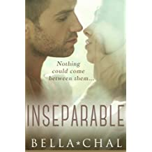Inseparable: A New Adult Erotic Romance (Volume 1) by Bella Chal (2014-06-18)