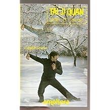 Tai ji quan : Sport et culture (Encyclopédie des arts martiaux)