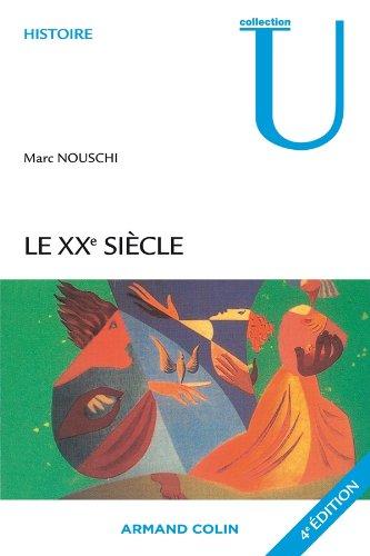 Le XXe sicle: Temps, Tournants, Tendances
