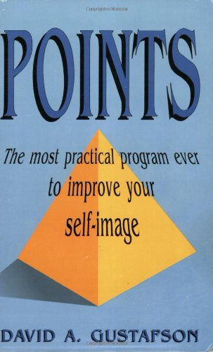 Points: Most Practical Program Ever to Improve Your Self Image
