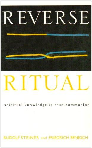 Reverse Ritual: Spiritual Knowledge Is True Communion