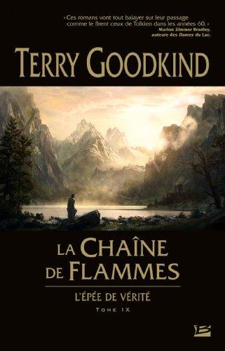 L'Épée de Vérité, tome 9 : La Chaîne de Flammes par Terry Goodkind