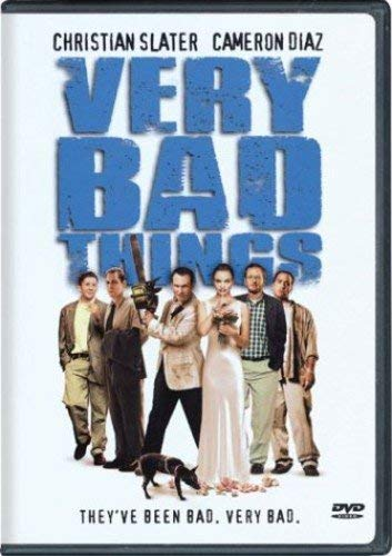 Very Bad Things by Christian Slater