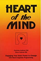 Heart of the Mind - Engaging Your Inner Power to Change with Neuro-Linguistic Programming (English Edition) Kindle Ausgabe