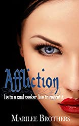 Affliction (The Soul Seekers Series)