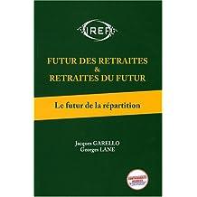 Futur des retraites et retraites du futur  T1: Le future de la répartition