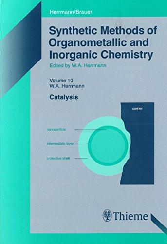 Synthetic Methods of Organometallic and Inorganic Chemistry, Volume 10, 2002: Volume 10: Catalysis (English Edition)